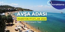 avşa adası pansiyon fiyatları 2020