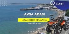 Avşa Adası ATV Motor Kiralama
